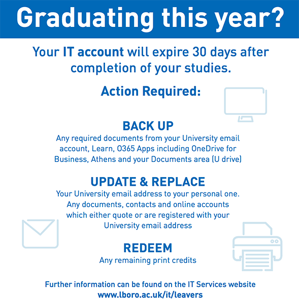Graduating this year? Please read our IT Advice.