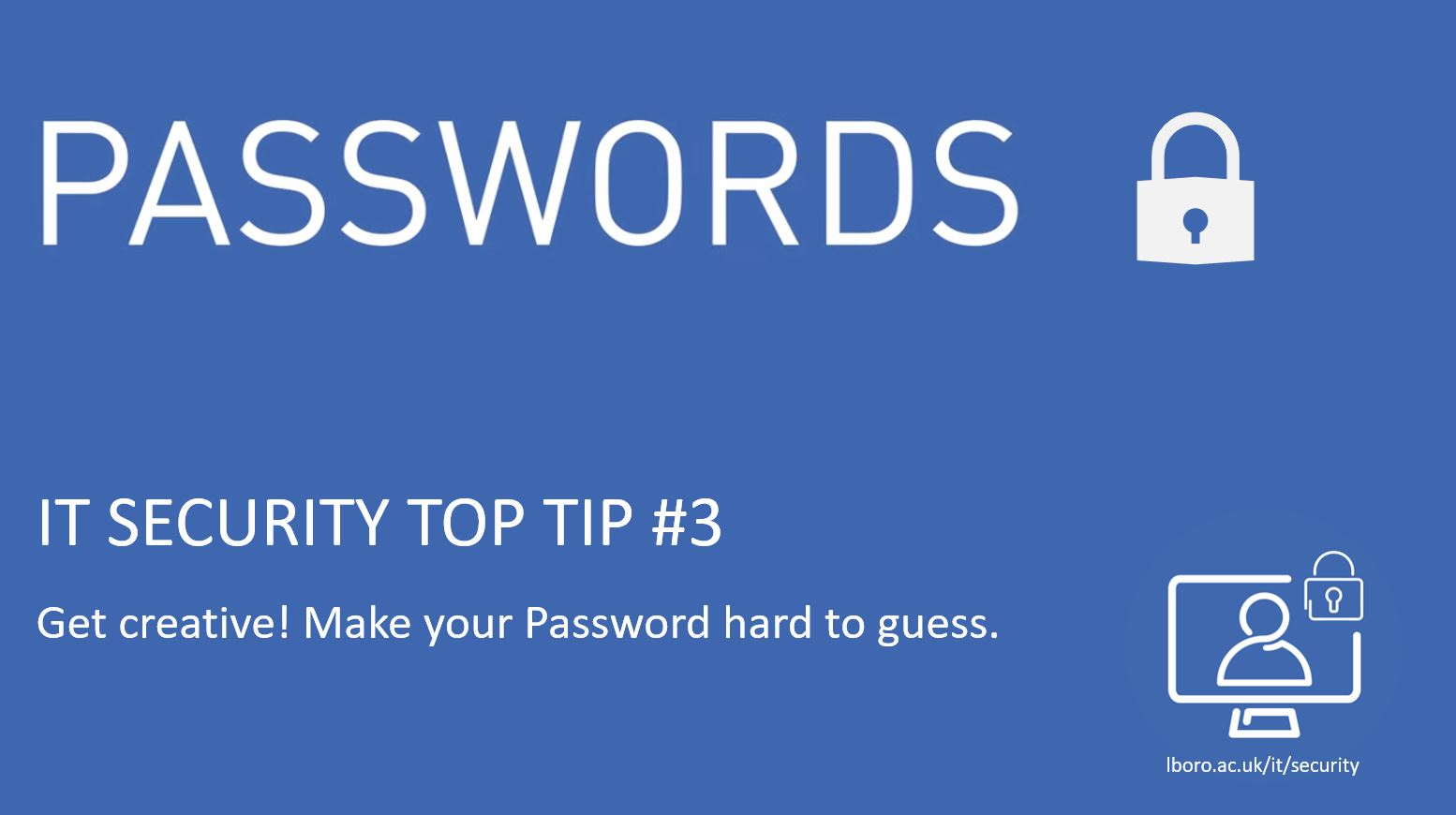 Make your password hard to guess